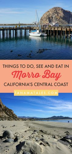 Things to do in Morro Bay, #California – Travel Tips and Ideas - For fans of California's Central Coast, here is a detailed guide on things to do in Morro Bay.  In here, you will find ideas on where to hike (state parks and beaches), the best camping spots, restaurants to get delicious food and where to see wildlife.  Do not forget to get to the base of Morro Rock and watch the sunset from the Embarcadero. Get prepared because you are going to have tons of fun! #MorroBay #CentralCoast
