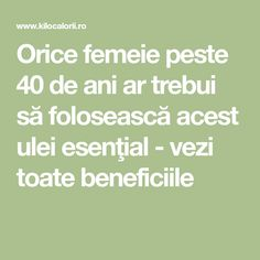 Orice femeie peste 40 de ani ar trebui să folosească acest ulei esenţial - vezi toate beneficiile Metabolism, Good To Know, Remedies, Health Fitness, Orice, Pandora, Doterra, Women's Fashion, Plants