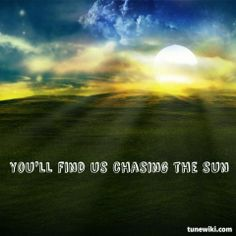 """-- #LyricArt for """"Chasing The Sun"""" by The Wanted"""