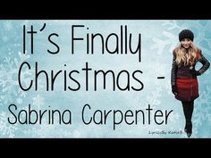 It's Finally Christmas By Sabrina Carpenter With Lyrics Original Audio (No Pitch) Comment Any Song Suggestions Below I Do Not Own This Song -----------------. Song Suggestions, All Songs, Sabrina Carpenter, Christmas Music, Woman Crush, Famous People, Acting, Lyrics, Board