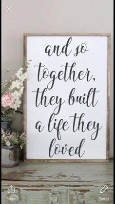 Another sweet quote for our bedroom or closet area