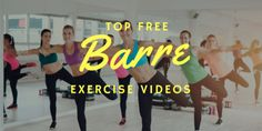 Here are the top free Barre Workout Videos on Youtube. Learn how barre can help you tone your muscles and burn fat. Do these great exercises from home.