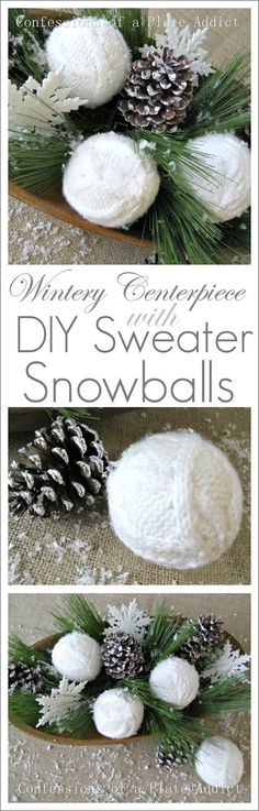 CONFESSIONS OF A PLATE ADDICT: Wintery Centerpiece with Easy Sweater Snowballs