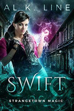 Swift (Strangetown Magic Book 1) by Al K. Line https://www.amazon.com/dp/B01HH2OE1E/ref=cm_sw_r_pi_dp_x_qE-5xbTA3GHB5