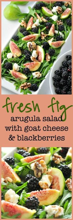 Fresh Fig Arugula Salad with Blackberries, Goat cheese and Walnuts ...