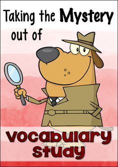 Taking the Mystery out of Vocabulary Study - Awesome strategies for helping kids build strong vocabularies!