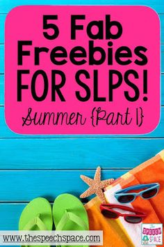 The Speech Space: Five Fab Freebies-Summer, Part 1. Pinned by SOS Inc. Resources. Follow all our boards at pinterest.com/sostherapy/ for therapy resources.