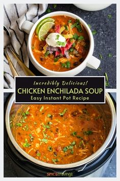 This Chicken Enchilada Soup is a comforting one-pot Mexican meal with tender chicken, beans and corn, in a rich and creamy tomato-based broth. #chickensoup #mexicanrecipes #instantpotrecipes