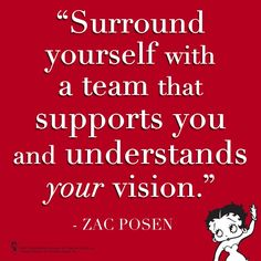 "Betty Boop with Words of Wisdom from Zac Posen ~ ""Surround yourself with a Team that supports you and Understands YOUR Vision."" Susan Wilking Horan"
