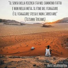 Tiziano Terzani Quotes Truth Living Being Traveling Getting lost Finding yourself rnrnSource by cardistefa Wise Quotes, Words Quotes, Quotes About Photography, Travel Photography, Best Quotes Ever, My Destiny, Future Travel, Travel Quotes, The Dreamers