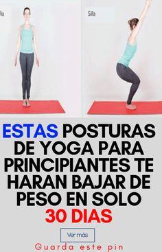Guía de posturas de Yoga para principiantes - 10 Ideas Chaturanga, Pilates, Life Is Good, Weight Loss, Health, Fitness, Mantra, Beginner Yoga Poses, Health And Nutrition