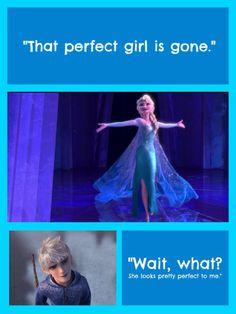 """Wait, what? She looks pretty perfect to me."" Frozen - Queen Elsa - Jack Frost - Jelsa"