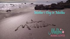 Mother's Day in #Malibu is sure to be super fun this year! #Wanderlustwednesday #moms #families #mothersdayideas