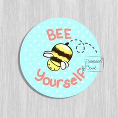 Aesthetic sticker - Bee Yourself (2.5 inch)
