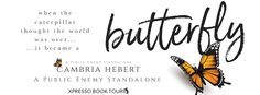 Fangirl Moments And My Two Cents @fgmamtc: Butterfly by Cambria Hebert Cover Reveal