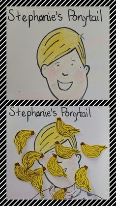 """""""Stephanie ' s Ponytail"""" by Robert Munsch. My kindergarten students played Pin the Ponytail on Stephanie.  This is the before and after. They had alot of fun! """"It's MY ponytail and I like it!"""""""