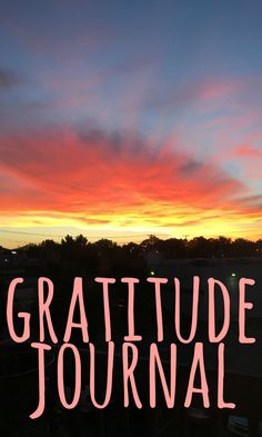 My New Practice: Gratitude Journaling