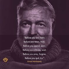 Words Worth, Ernest Hemingway, Conductors, Forgiveness, Einstein, Pray, Acting, Finance, Motivational Quotes