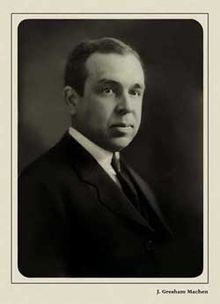 Machen was an outstanding Christian educator. Here is his biography: http://en.wikipedia.org/wiki/John_Gresham_Machen