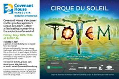 """The magic of Cirque du Soleil returns to Vancouver in spring 2014 with its show Totem, described as """"a fascinating journey into the evolution of mankind"""".  We're pleased to announce that Cirque du Soleil has once again chosen to partner with Covenant House, donating tickets for fundraising purposes."""