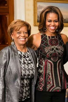 1st Lady Michelle Obama  her Mother Marian Shields Robinson