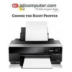 #Choose the #Right #Printer with #ISB #Computer-#Leaders in #Computer #Printers and #Accessories.http://tinyurl.com/hzju9g6