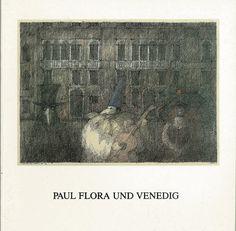 Paul Flora Paul Flora, Venice, Illustration, Poster, Painting, Architecture, Art, Venice Italy, Kunst