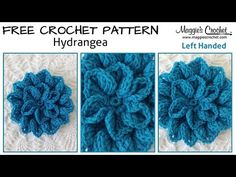 Hydrangea Free Crochet Pattern - Left Handed - YouTube - Maggie's Crochet