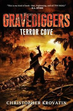 Gravediggers: Terror Cove  Check out my blog for more on this book.    http:///bemiown.blogspot.com