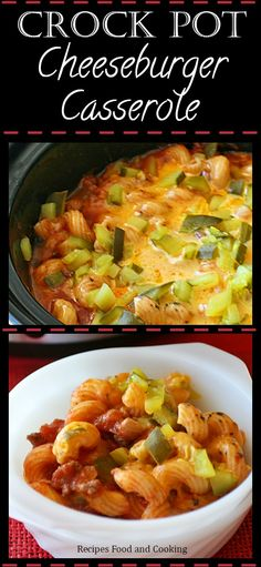 Crock Pot Cheeseburger Casserole is made using ground beef, corkscrew pasta, crushed tomatoes and then topped with sharp cheese and diced dill pickles. - Recipes, Food and Cooking