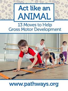 You may know how to bear walk or crab walk but try these 13 animal moves to get creative with the kiddos and help develop their gross motor skills at the same time. Occupational Therapy Activities, Pediatric Physical Therapy, Motor Skills Activities, Movement Activities, Gross Motor Skills, Sensory Activities, Preschool Activities, Toddler Gross Motor Activities, Physical Activities For Toddlers