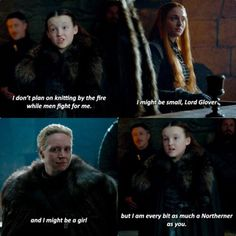 Lady Lyanna Mormont (7x1) that look between Sansa and Brienne!