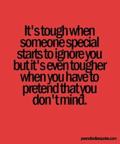 Being Ignored Quotes & Sayings Images : Page 7 Reality Quotes, Mood Quotes, Positive Quotes, Life Quotes, Hurt Quotes, Funny Quotes, Sad Sayings, Meaningful Quotes, Inspirational Quotes