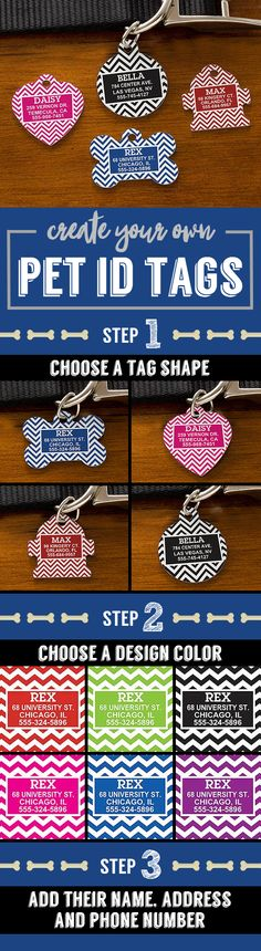 LOVE This! You can create your own dog ID tags! These Personalized Chevron Pet ID Tags are so cute! You can choose any shape and color and add all their info! So cute and super affordable!