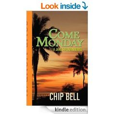 4.5 STARS 20 20 REVIEWS Amazon.com: Come Monday eBook: Chip Bell: Kindle Store