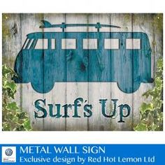 VW CAMPER SURF'S UP WALL SIGN