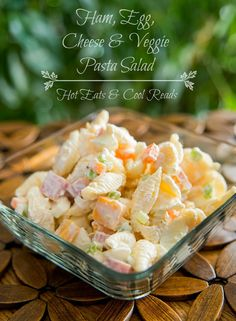 **I will be changing the meat with seafood or poultry since I don't eat pork or red meat** This salad feeds a crowd! Great for potlucks! Ham, Egg, Cheese and Veggie Pasta Salad from Hot Eats and Cool Reads! Pasta Dishes, Food Dishes, Side Dishes, Antipasta, Veggie Pasta, Ham Pasta, Macaroni Salad, Vegetable Salad, Cooking For A Crowd