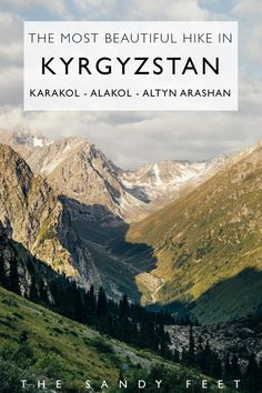 The Most Beautiful Hike In Kyrgyzstan: Hiking from To Alakol and Altyn Arashan Without A Guide #travel #adventure #kyrgyzstan #centralasia #trekking   trekking in Kyrgyzstan   things to do in kyrgyzstan   highlights of kyrgyzstan   best of asia   off the beaten path in asia  