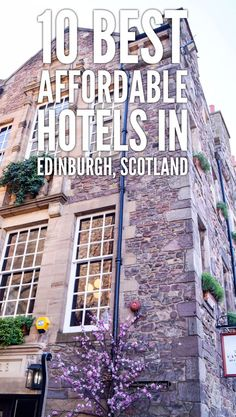 10 best affordable hotels in Edinburgh, Scotland