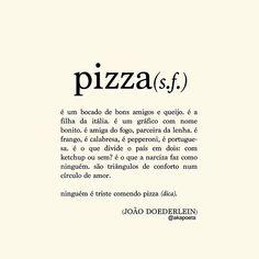 """""""... todo o brasileiro tem sua pizzaria de coração (um abraço @pizzaparquedf <3) qual a sua?"""""""