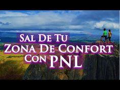 PNL - Sal De Tu Zona De Confort Usando Programación Neurolinguística - YouTube
