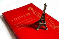 A Parisiense  / La Parisienne  / Parisian Chic