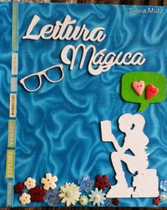 Uma vida para ler: Álbum do Projeto Leitura Mágica: primeiras páginas...