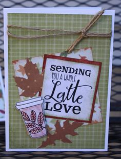 Handmade card by Tammy using the Latte Love digital set from Verve. #vervestamps