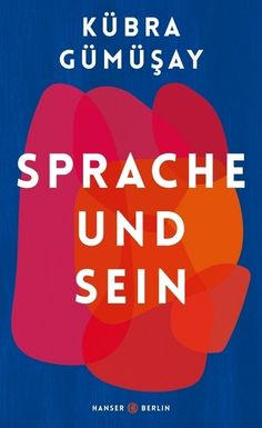 Buy Sprache und Sein by Kübra Gümüsay and Read this Book on Kobo's Free Apps. Discover Kobo's Vast Collection of Ebooks and Audiobooks Today - Over 4 Million Titles! Importance Of Library, Printing And Binding, Science Books, Political Science, My Emotions, Some Words, Book Lists, Nonfiction, Books To Read