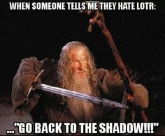 Lotr / The Hobbit But seriously .-.                                                                                                                                                                                 More