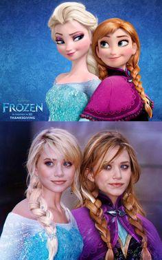 Ok totally weird but somehow pretty awesome. Elsa & Anna - Mary-Kate & Ashley  #Frozen #Disney #cool