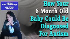 AUTISM NEWS WEEKLY | How Your 6 Month Old Baby Could Be Diagnosed For Au...