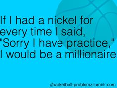 i would probably be a trillionare, but for a different practice....