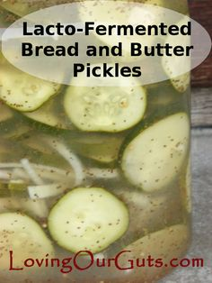 Gotta try . my favorite pickle.Lacto-fermented Bread and Butter Pickles- sweet pickles that are lacto-fermented to make them probiotic powerhouses. Check out my kid's favorite pickles. Fermentation Recipes, Canning Recipes, Paleo Recipes, Real Food Recipes, Yummy Food, Fermented Bread, Fermented Foods, Lacto Fermented Pickles, Kombucha
